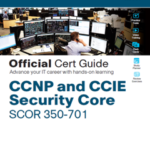 CCNP and CCIE Security Core SCOR 350-701 Official Cert Guide, 1/e