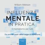 Influenza Mentale in pratica