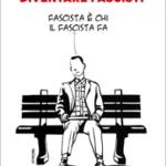 Istruzioni per diventare fascisti