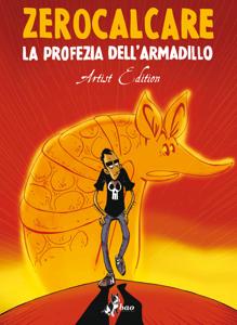 La Profezia dell'Armadillo – Artist Edition