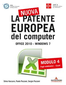 La nuova patente europea del computer. Office 2010 - Windows 7 (4)