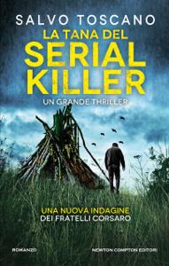 La tana del serial killer