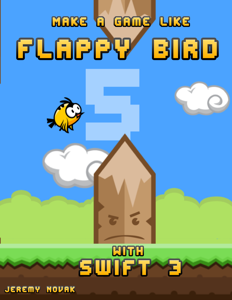 Make a Game Like Flappy Bird with Swift 3