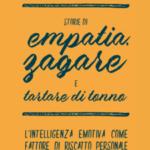 Storie di empatia, zagare e tartare di tonno. L'intelligenza emotiva come fattore di riscatto personale