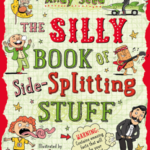 The Silly Book of Side-Splitting Stuff