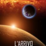 l'Arrivo (Le cronache dell'Invasione—Libro Due)