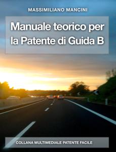 Manuale teorico per la patente di guida B