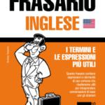 Frasario Italiano-Inglese e mini dizionario da 250 vocaboli