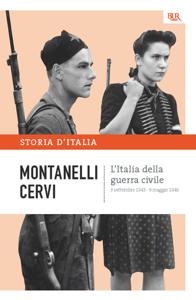 L'Italia della guerra civile - 8 settembre 1943 - 9 maggio 1946