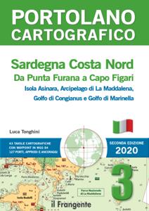 Sardegna Costa Nord. Da Punta Furana a Capo Figari. Portolano cartografico 3