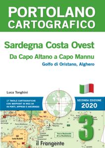 Sardegna Costa Ovest. Da Capo Altano a Capo Mannu. Portolano cartografico 3