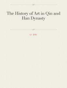 The History of Art in Qin and Han Dynasty