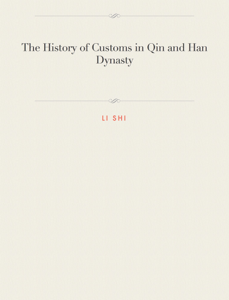 The History of Customs in Qin and Han Dynasty