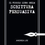 Il Piccolo Libro della Scrittura Persuasiva