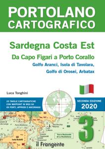 Sardegna Costa Est. Da Capo Figari a Porto Corallo. Portolano cartografico 3