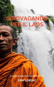 Girovagando per il Laos