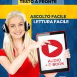 Imparare lo svedese - Testo a fronte : Lettura facile - Ascolto facile : Audio + E-Book num. 1