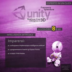 Unity: realizza il tuo videogioco in 3D. Livello 9