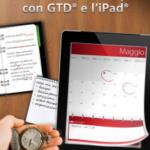 Gestisci il tuo tempo con GTD® e l'iPad® - Nuova Edizione