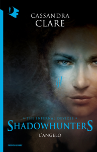 Shadowhunters. Le origini - 1. L'angelo