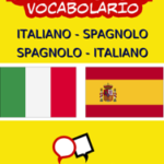 22000+ Italiano - Spagnolo Spagnolo - Italiano Vocabolario