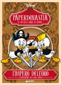Paperdinastia. L'impero dell'oro