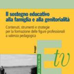 Il sostegno educativo alla famiglia e alla genitorialità