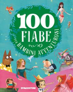 100 fiabe per bambini avventurosi