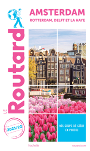 Guide du Routard Amsterdam 2021