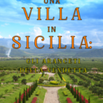 Una Villa in Sicilia: Gli Aranceti della Vendetta (Un giallo con cani e gatti—Libro 5)