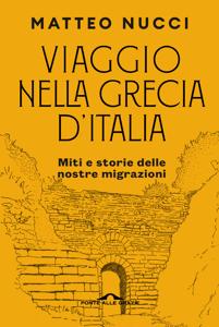 Viaggio nella Grecia d'Italia