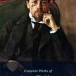 Complete Works of Anton Chekhov (Illustrated)