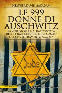 Le 999 donne di Auschwitz